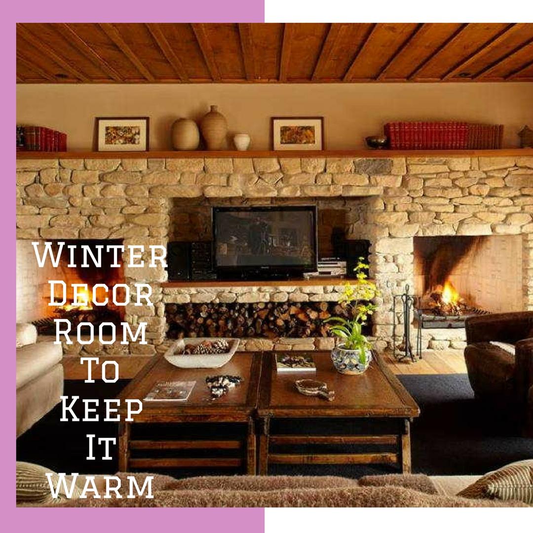 Winter Decor Room To Keep It Warm